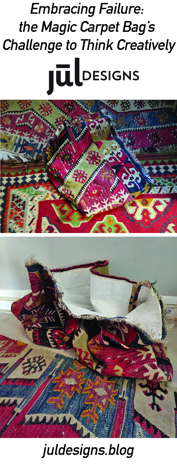 Embracing Failure: The Magic Carpet Bag's Challenge to Think Creatively - hand sewing a bag inspired by a kilim rug on the JUL Designs blog